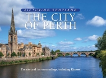 Picturing Scotland: City of Perth (May)