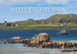 Mull & Iona - Picturing Scotland