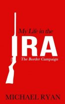 My Life in the IRA (RFR)