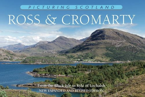 Picturing Scotland: Ross and Cromarty
