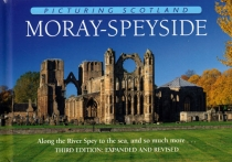 Picturing Scotland: Moray - Speyside (2019RP)