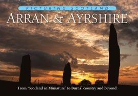 Arran and Ayrshire - Picturing Scotland