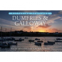 Picturing Scotland: Dumfries & Galloway