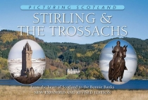 Picturing Scotland: Stirling & the Trossachs